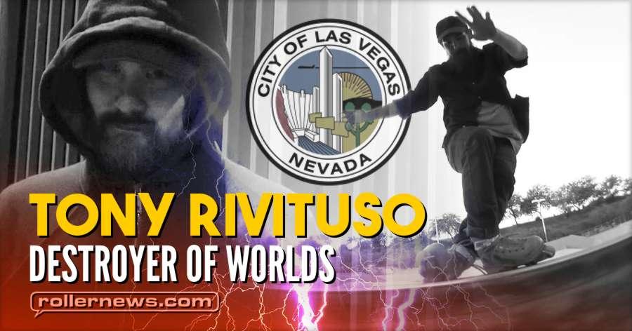Tony Rivituso - Destroyer of Worlds (2018) by Brett Austin Walters