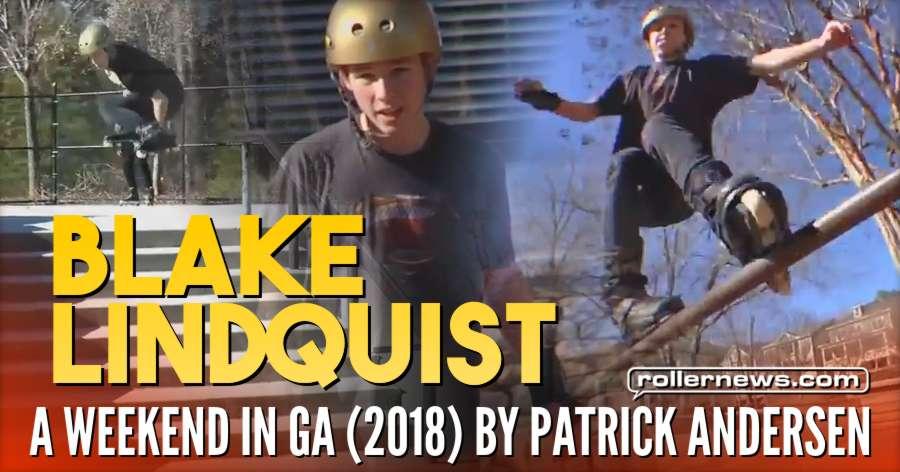 Blake Lindquist | A Weekend In GA (2018) by Patrick Andersen