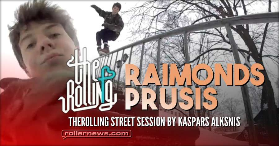 Raimonds Prusis - Outside Winter (2018) - TheRolling Street Session by Kaspars Alksnis