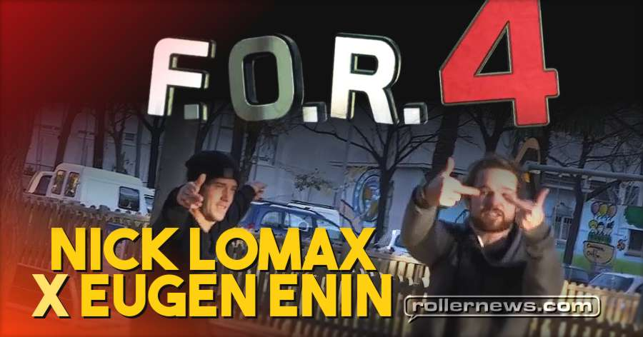 Nick Lomax & Eugen Enin - F.O.R. 4 Section