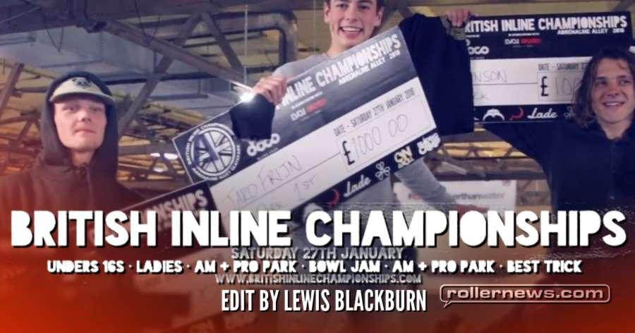 British Inline Championships 2018 - Edit by Lewis Blackburn