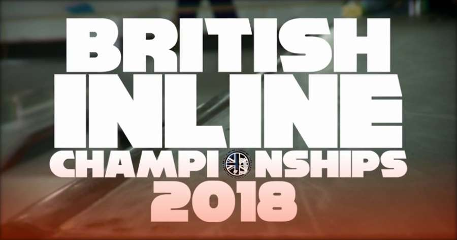 British Inline Championships 2018 - 4k Blading Edit