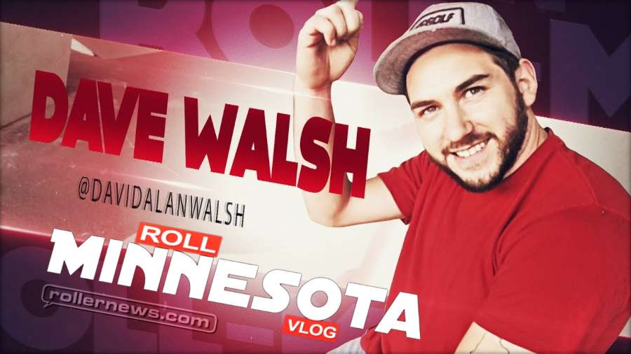Roll Minnesota: Dave Walsh - 2017 Collective Edit