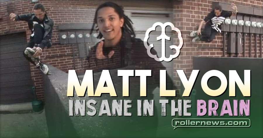 Matt Lyon - Insane in the Brain (2018)