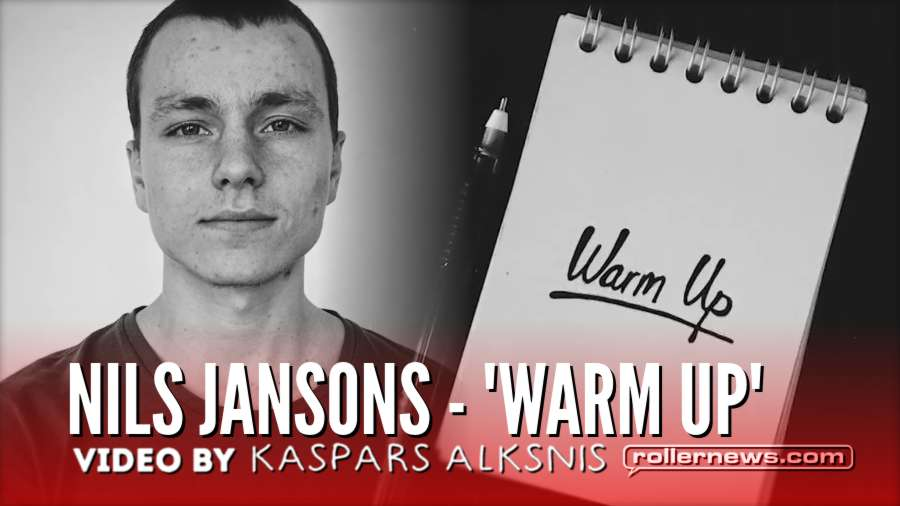 Nils Jansons - 'Warm Up' (Sweden, 2018) by Kaspars Alksnis