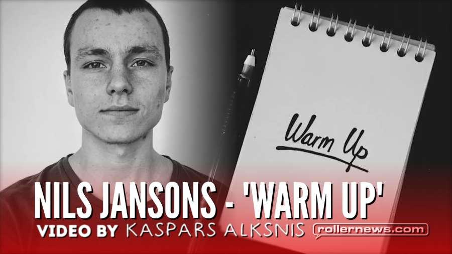 Nils Jansons - 'Warm Up' (Sweden, 2018) by Kaspars Alksnis