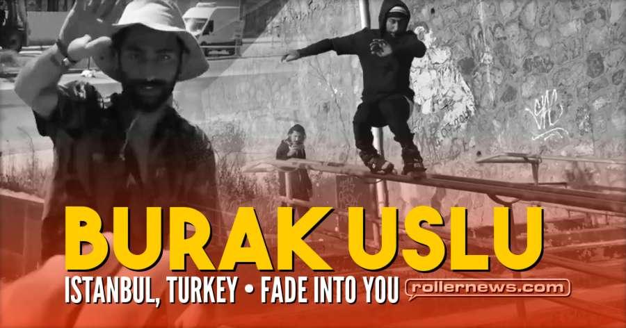 Burak Uslu (Istanbul, Turkey) - Fade Into You (2018) by Kadir Kandemir