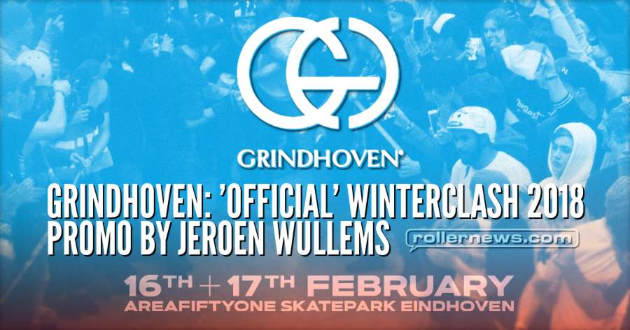 Grindhoven: 'Official' Winterclash 2018 Promo by Jeroen Wullems