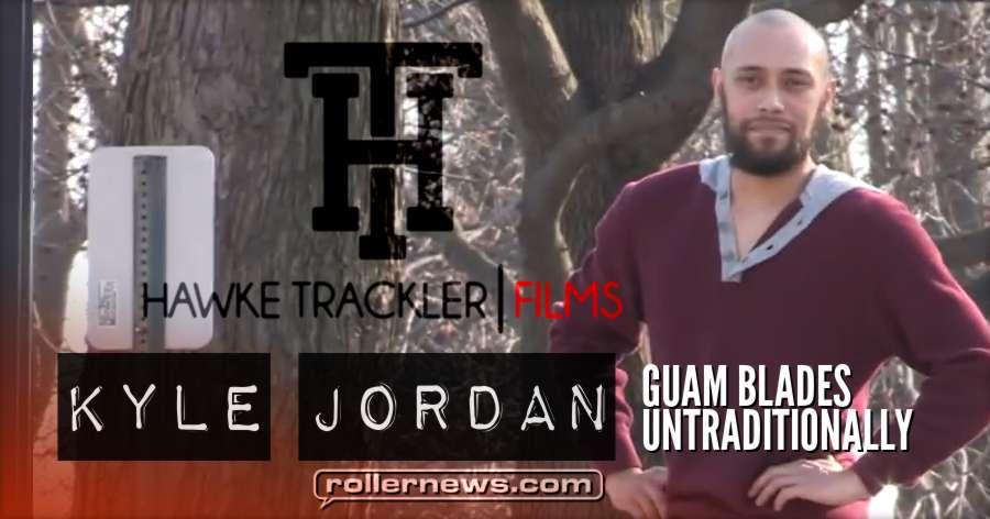 Kyle Jordan: Guam Blades Untraditionally (2018) by Hawke Trackler