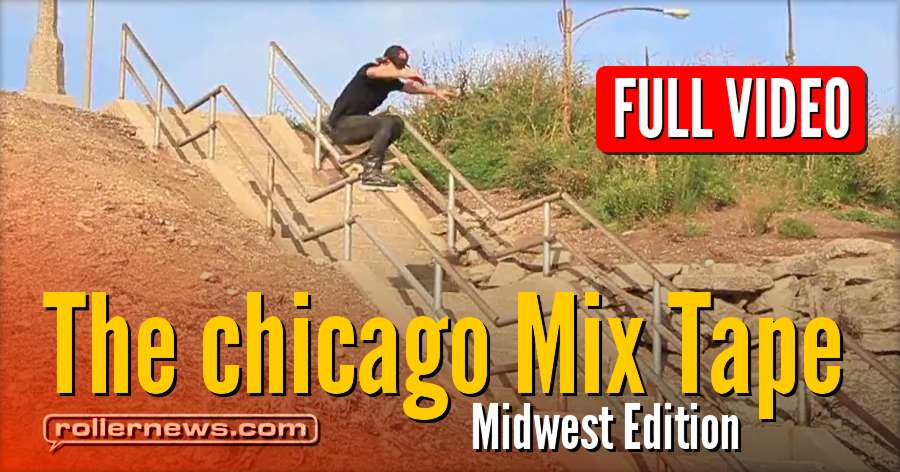 The chicago Mix Tape: Midwest Edition (2017) by Doug Sharley - Full Video