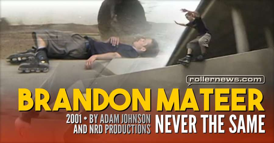 Brandon Mateer - Never the Same (2001) by Adam Johnson & NRD Productions