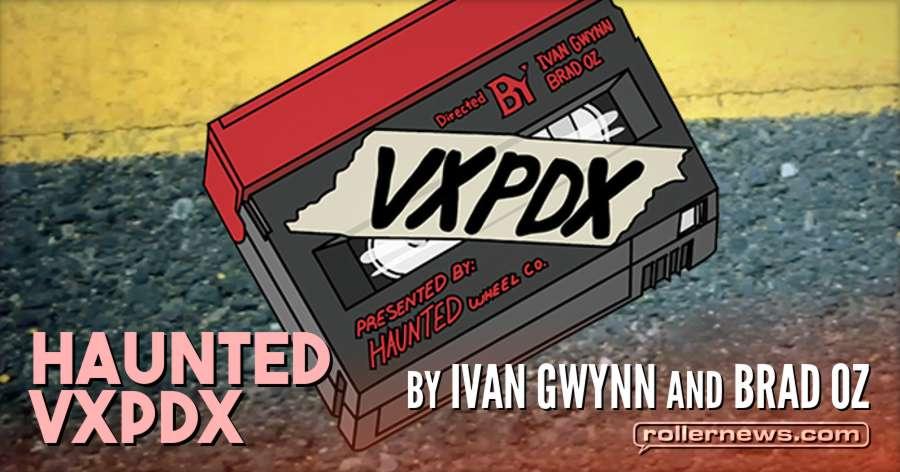 Haunted - VXPDX Trailer (2018) by Ivan Gwynn & Brad Oz