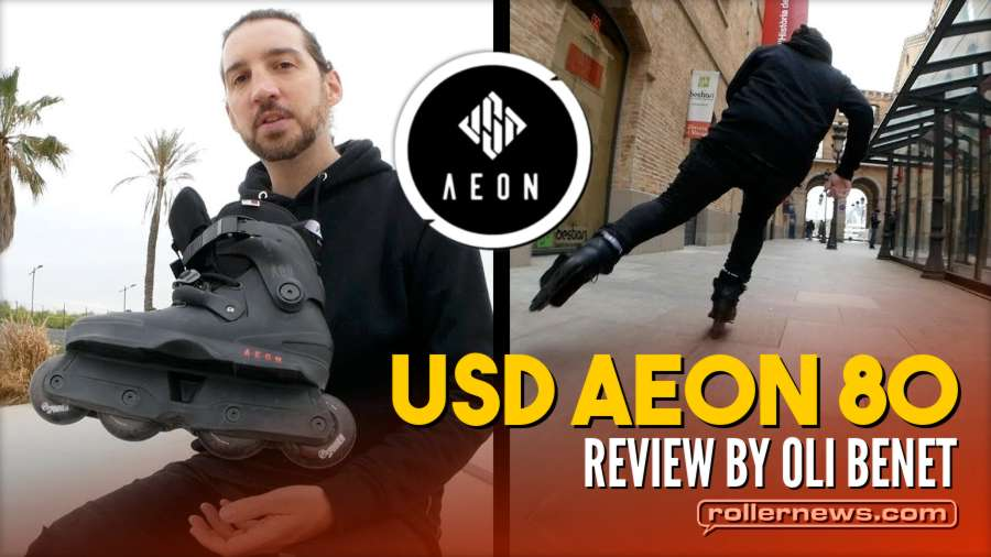 USD Aeon 80 - Freeskate/ Aggressive Combo Review by Oli Benet (2018)