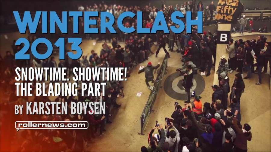 Winterclash 2013 - Snowtime. Showtime! The Blading Part, by Karsten Boysen