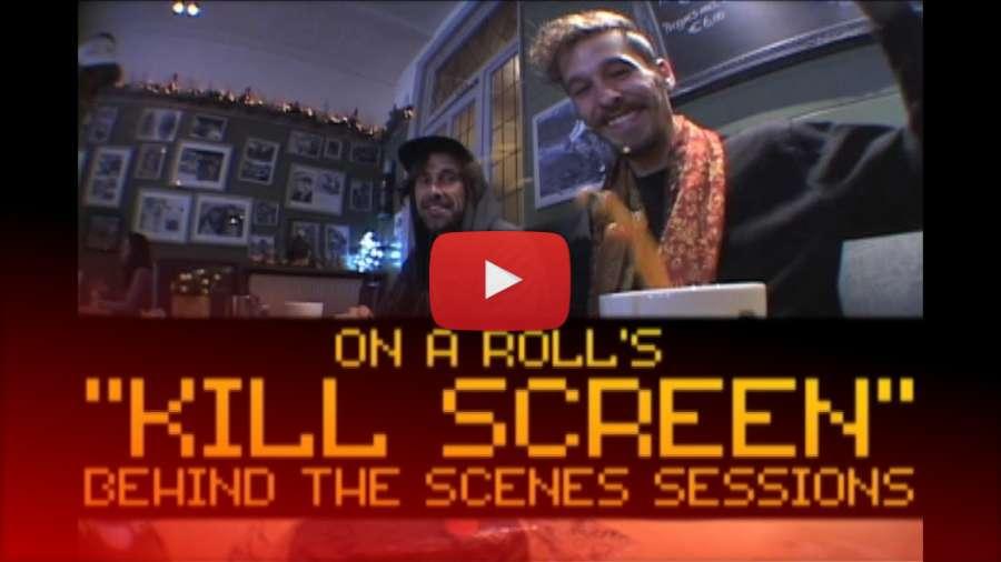 Dustin Werbeski - Killscreen Edit   On a Roll Behind the Scenes