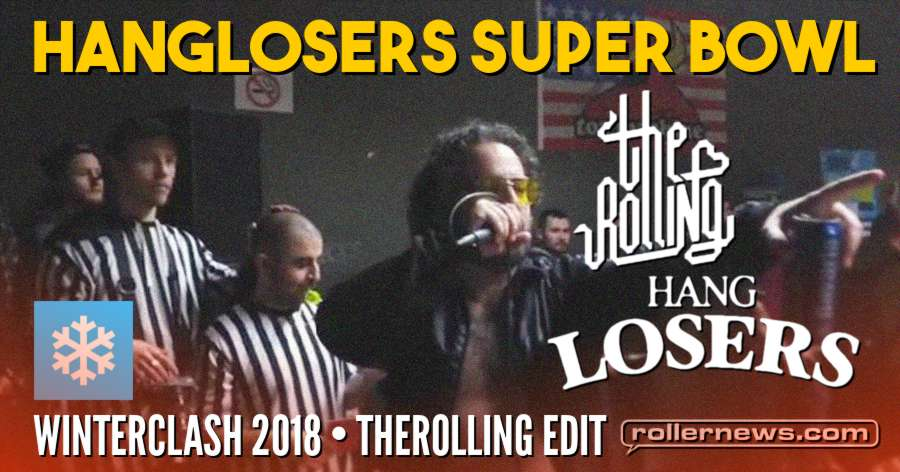 Winterclash 2018 - Hanglosers Super Bowl - Edit by Therolling