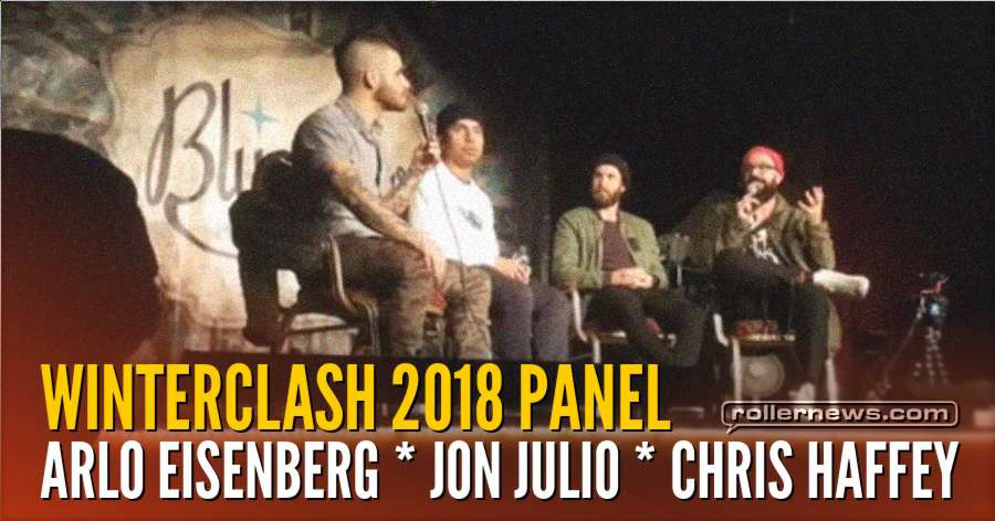 Winterclash 2018 Panel - with Arlo Eisenberg, Jon Julio & Chris Haffey - Hosted by Ricardo Lino
