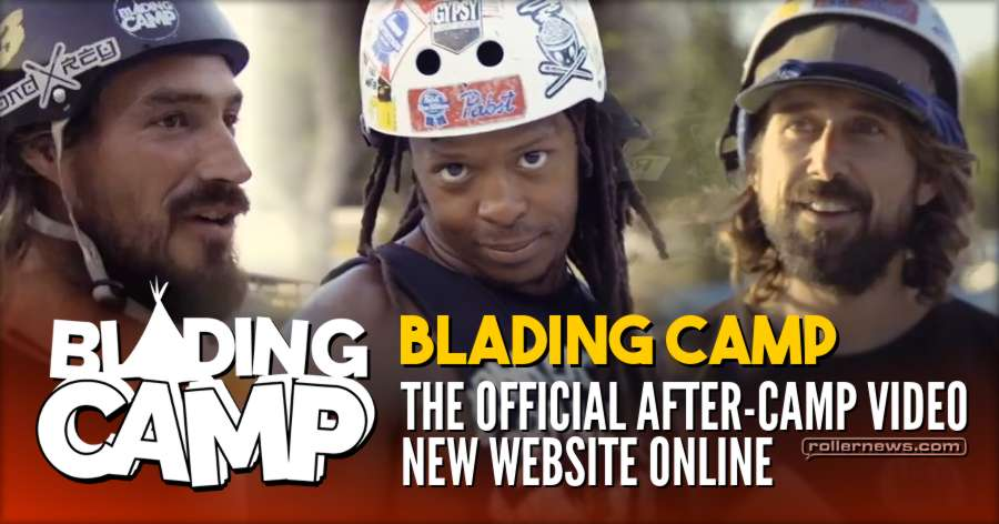 Blading Camp - The Official After-Camp Video. New Website Online!