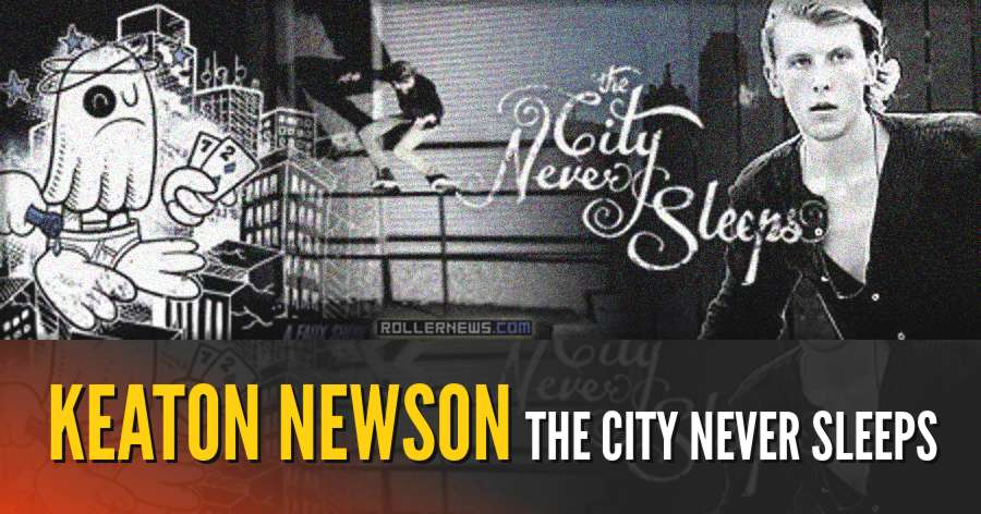 Keaton Newson - The City Never Sleeps (2012) by Brian Moore