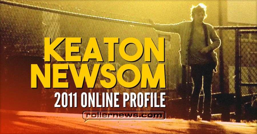 Keaton Newsom - 2011 Online Profile