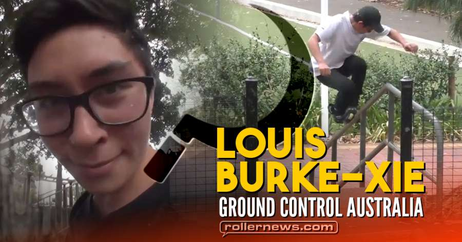 Louis Burke-Xie | Ground Control Australia, Edit by Tomas Meleg