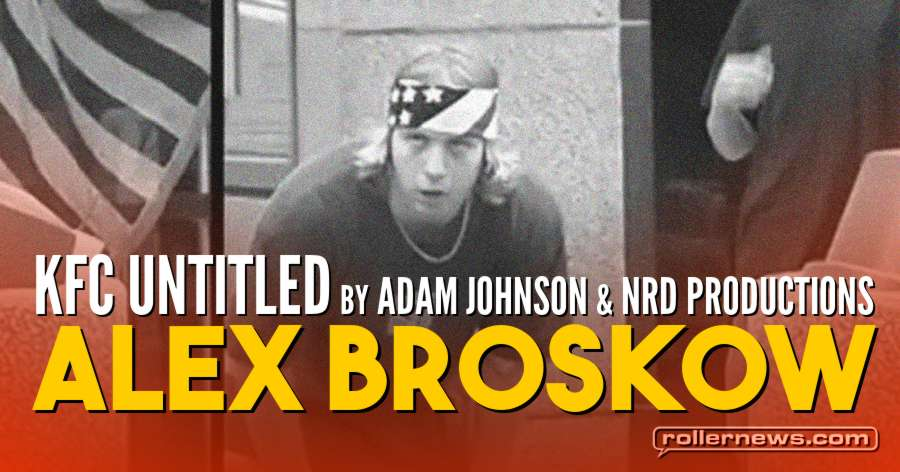 Alex Broskow - KFC Untitled (2002) by Adam Johnson & NRD Productions