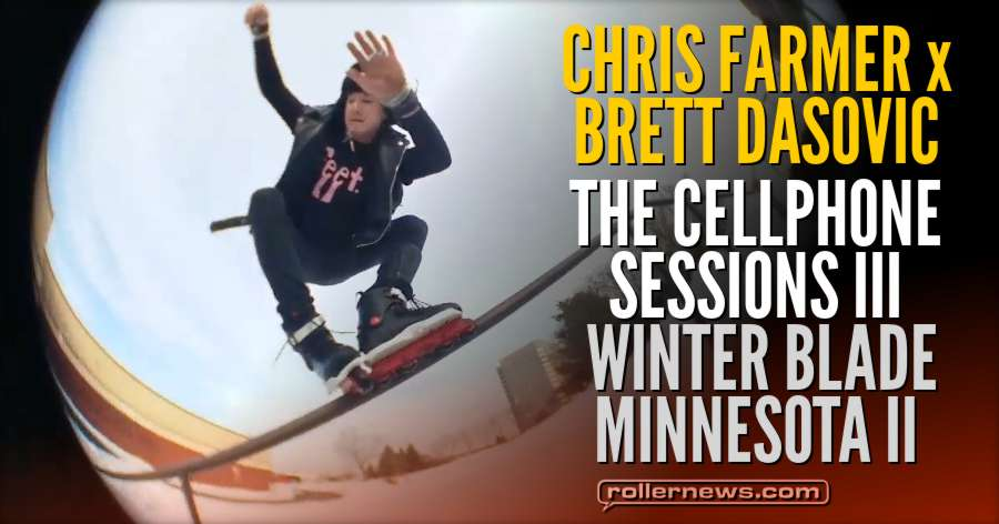 Chris Farmer & Brett Dasovic | The Cellphone Sessions III | Winter blade Minnesota II