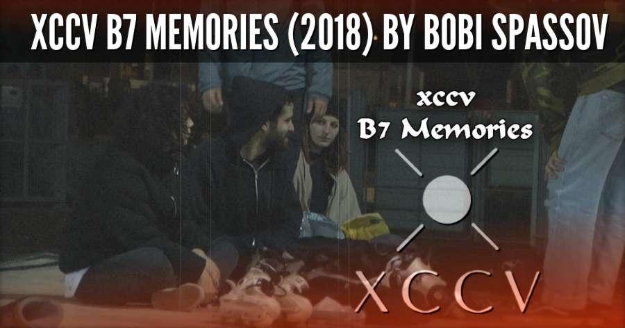 Xccv B7 Memories (2018) by Bobi Spassov