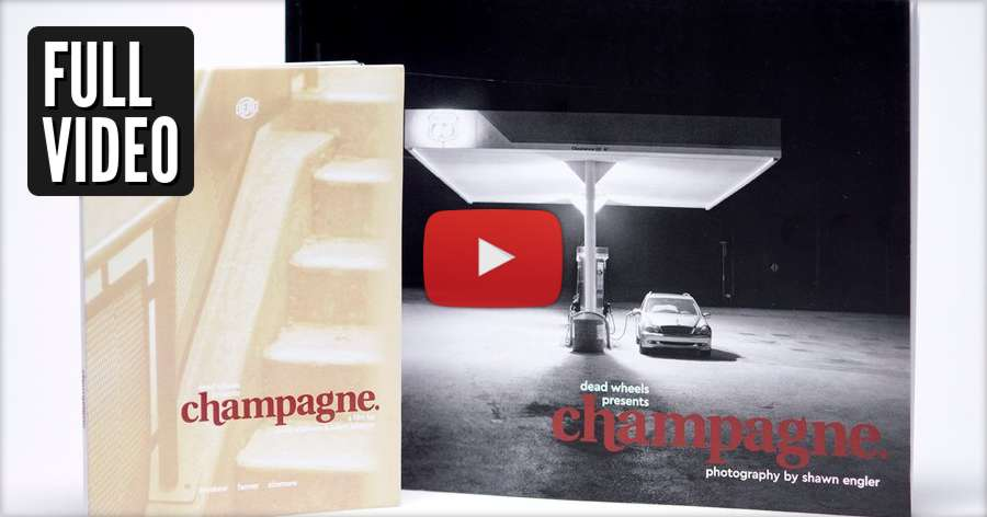Dead Wheels Presents Champagne - Full Video (Free All Weekend)