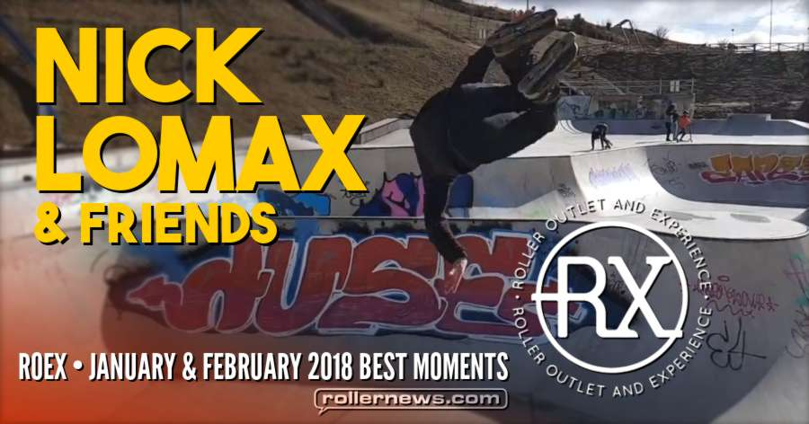 Nick Lomax and Friends - Roex, January + February 2018 Best Moments