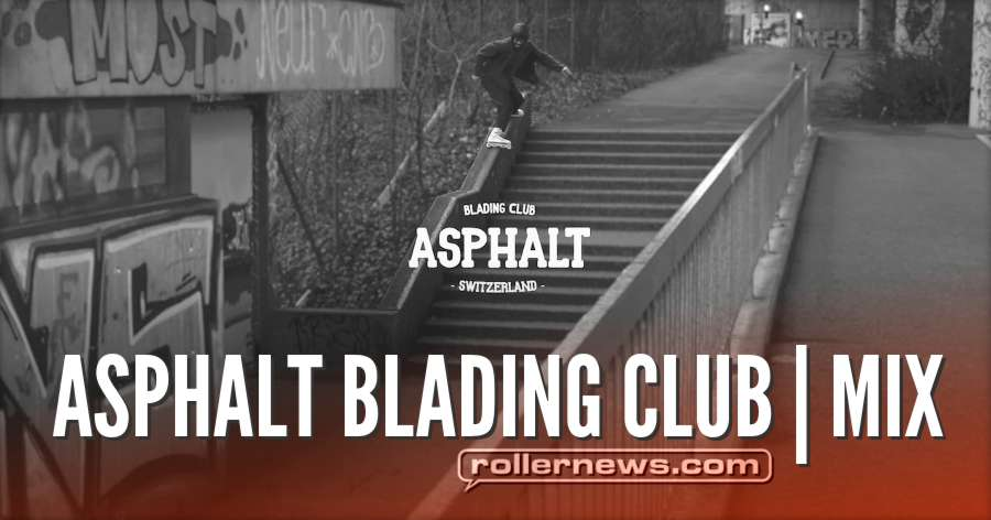 Asphalt Blading Club | MIX (2018)