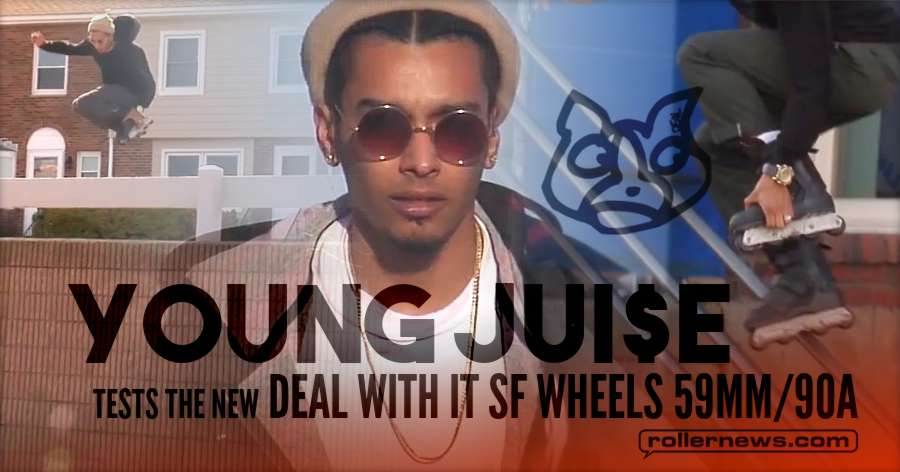 Young Jui$e tests the New DEAL WITH IT SF Wheels 59mm/90a