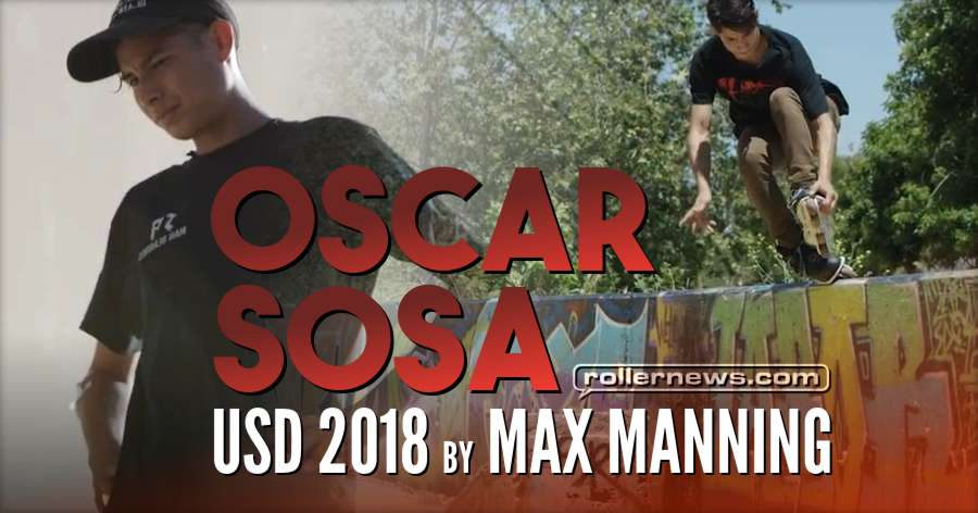 Oscar Sosa - USD 2018, Edit by Max Manning