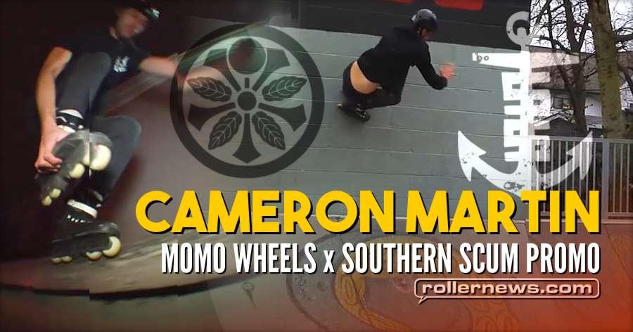 Cameron Martin - Momo Wheels x Southern Scum Promo (2018)