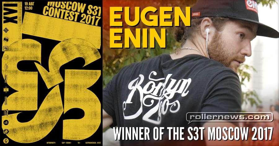 Eugen Enin - Winner of the S3t Moscow 2017 - Edit by Alexander Boytsov