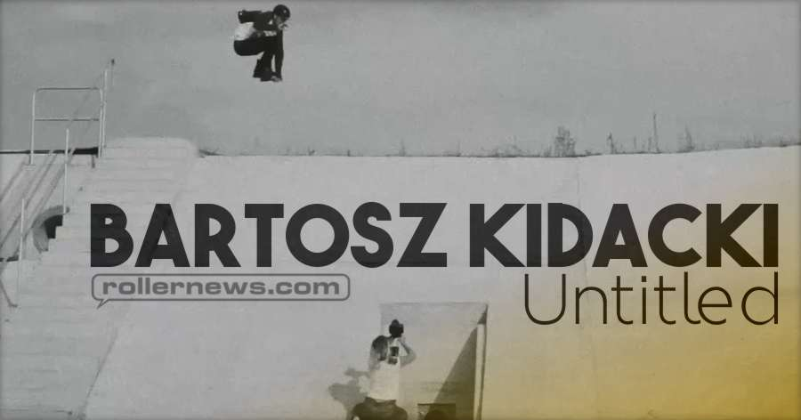 Bartosz Kidacki - Untitled (2018, Poland)