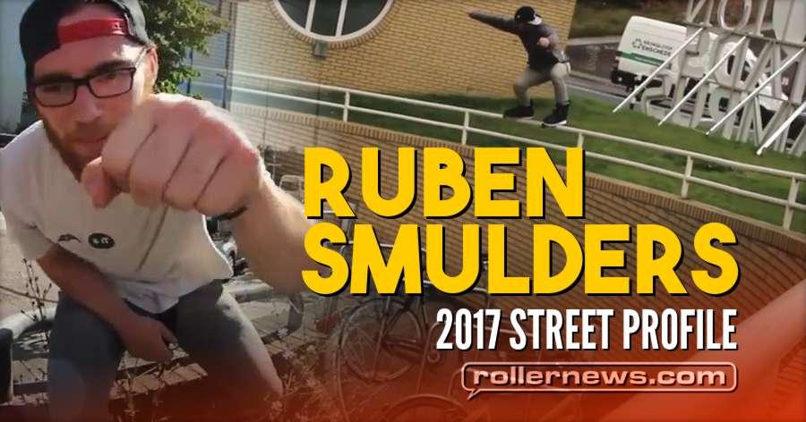 Ruben Smulders - 2017 Street Profile