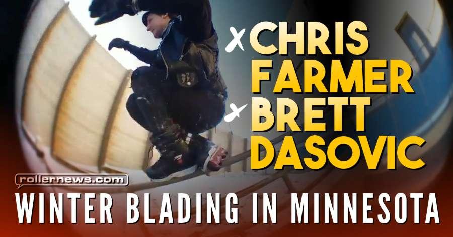 Chris Farmer & Brett Dasovic - The Cellphone Sessions - Winter Blading in Minnesota - March 2018