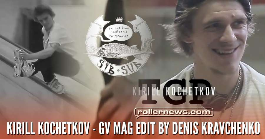 Kirill Kochetkov - GV Mag Edit (2018) by Denis Kravchenko
