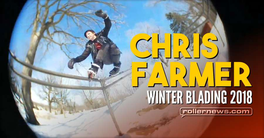 Chris Farmer - Winter Blading 2018