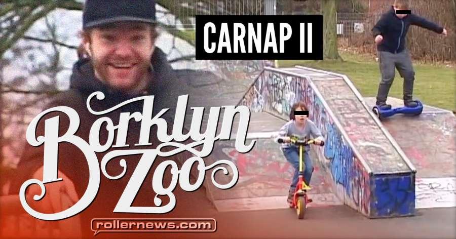 Borklyn Zoo - Carnap II (2018) with Eugen Enin, Sven Ischen & Joao Goncalves