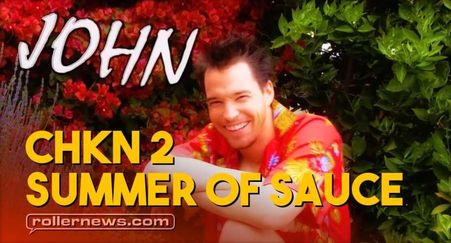 CHKN 2 : Summer Of Sauce - John Lyke
