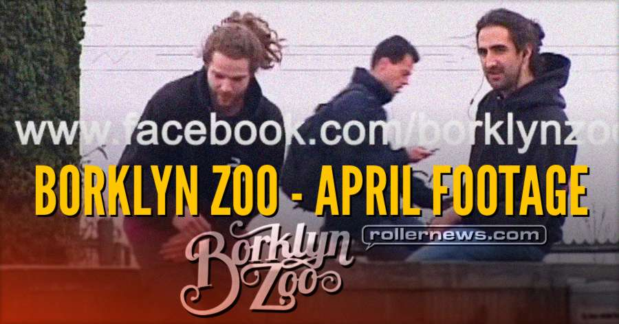 Borklyn Zoo - April Footage (2018)