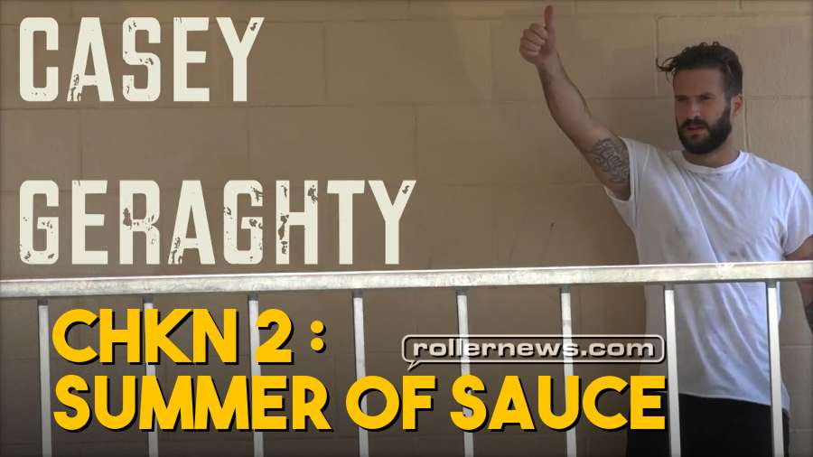 Casey Geraghty - CHKN 2: Summer of Sauce (2018)