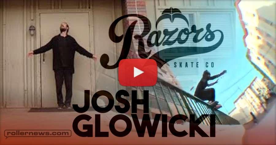 Josh Glowicki // Razors 2018