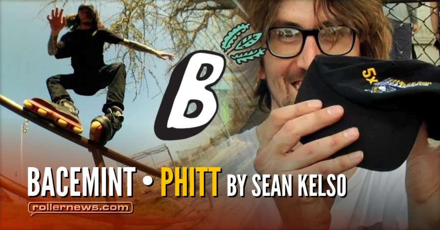 Bacemint - Phitt (2018) by Sean Kelso