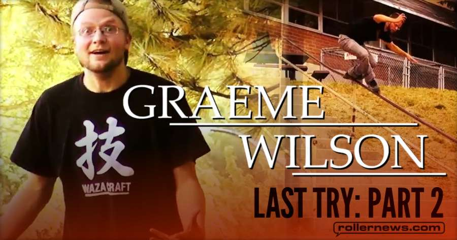 Graeme Wilson - 'Last Try: Part 2' (2014 - 2017)