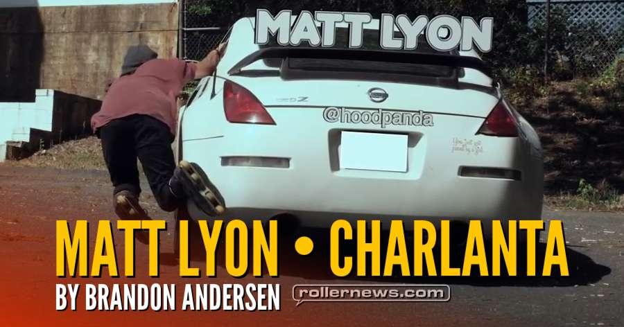 Matt Lyon - Charlanta (2018) by Brandon Andersen