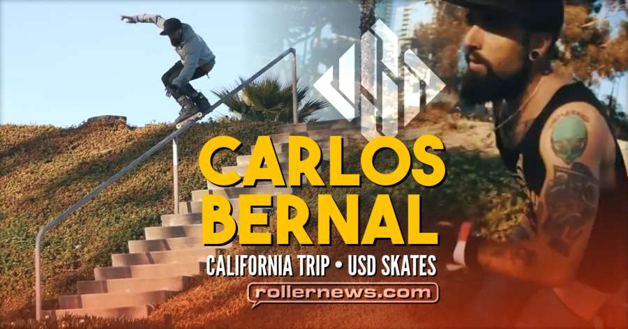 Carlos Bernal - California Trip 2018 - USD Skates