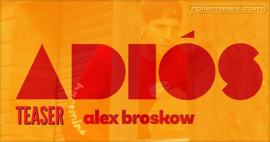 Adios (2018, VOD) - Alex Broskow x Adam Johnson - Teaser